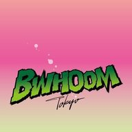 「BWHOOM TOKYO」~Living an exciting life in the not exciting world.~