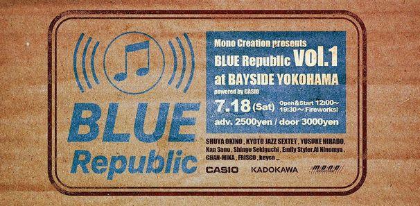 「BLUE Republic vol.1」/画像はBaySide Yokohama公式Webサイトより