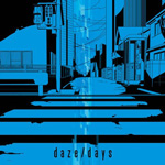daze / days(初回生産限定盤A)