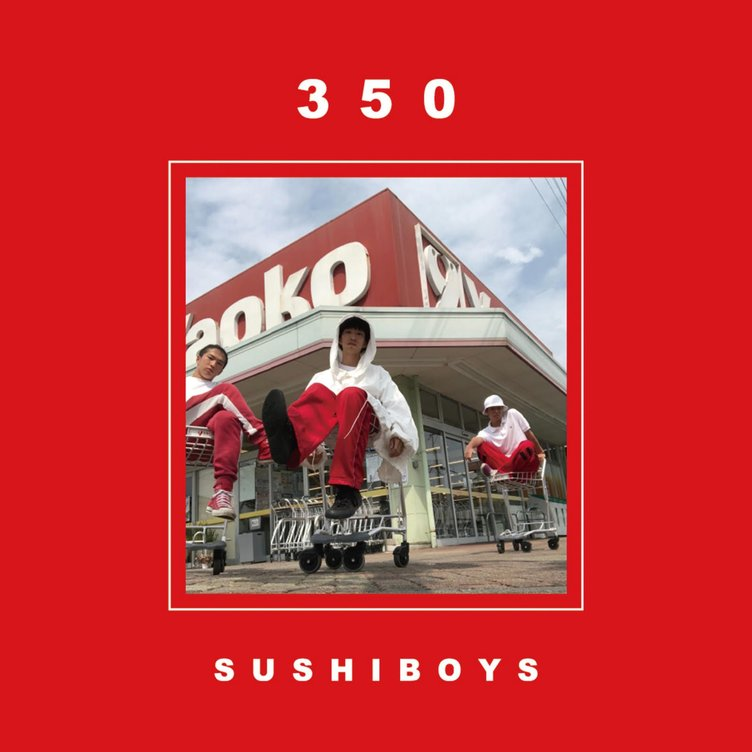 SUSHIBOYS、新作EP『350』の収録曲公開 ワンマン追加公演は埼玉