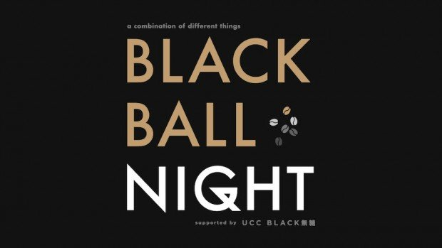 「BLACK BALL NIGHT」