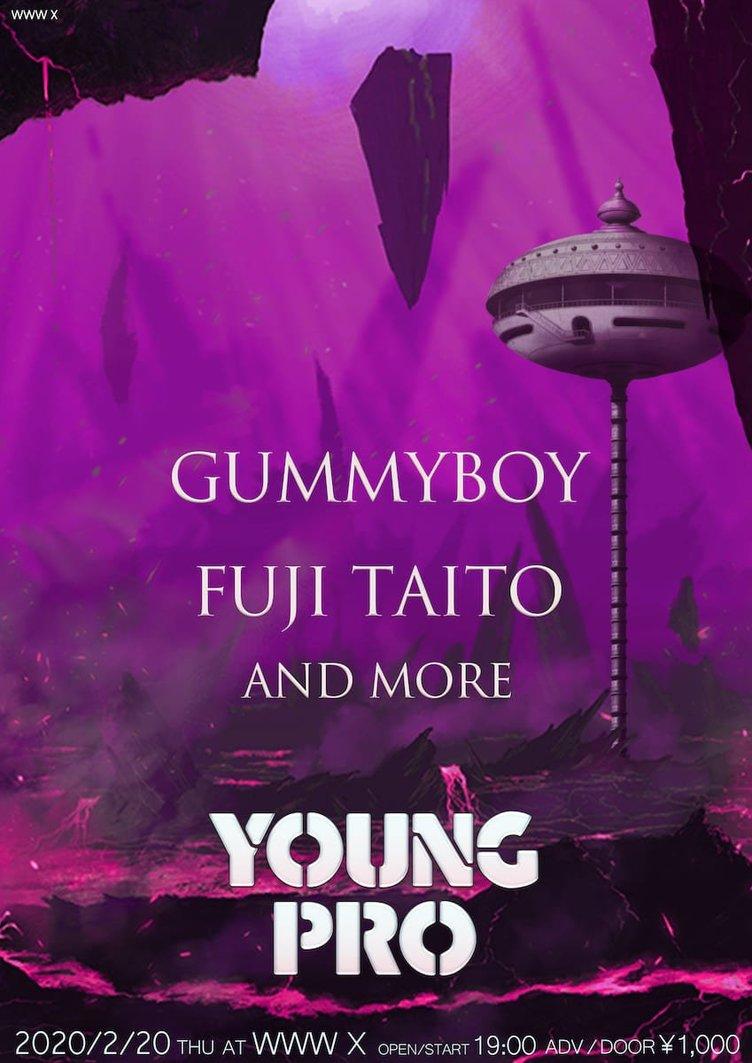 gummyboy、Fuji Taito出演 次世代ラッパーが集うパーティ「YOUNG PRO」