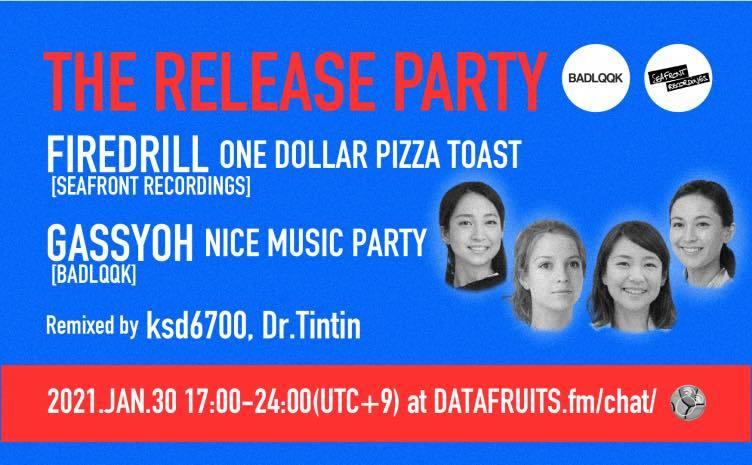 GassyohとFiredrill、両DJがリリースパーティ ネットラジオ「datafruits.fm」で配信