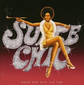 SUITE CHIC『WHEN POP HITS THE FAN』