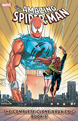 Spider-Man- The Complete Clone Saga Epic Book 5