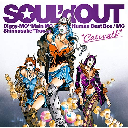 SOULd OUT『Catwalk』