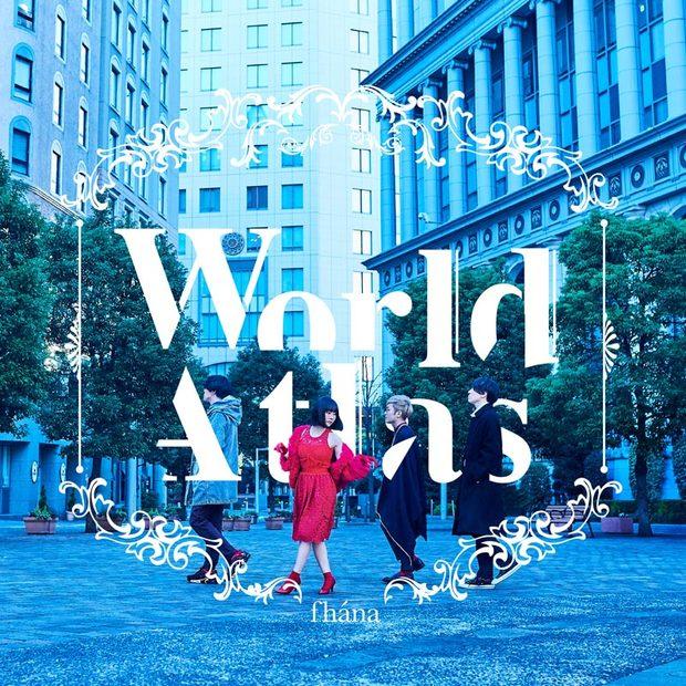 fhána『World Atlas』