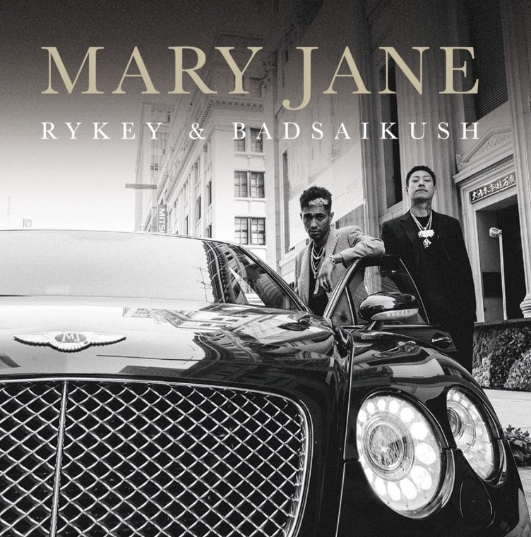 舐達麻 BADSAIKUSH×RYKEY『Mary Jane』